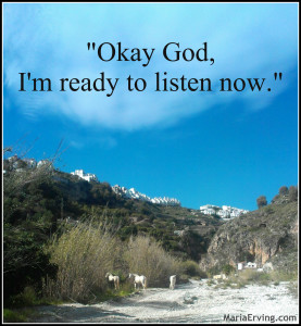 I'm ready to listen, God