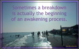 awakening through breakdown