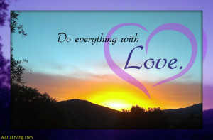 everything with love