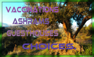 Vaccinations, Ashrams, Guesthouses in India: A personal choice.