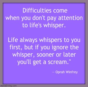Oprah quote whispers