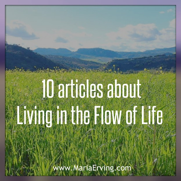 Articles about living in the flow of life