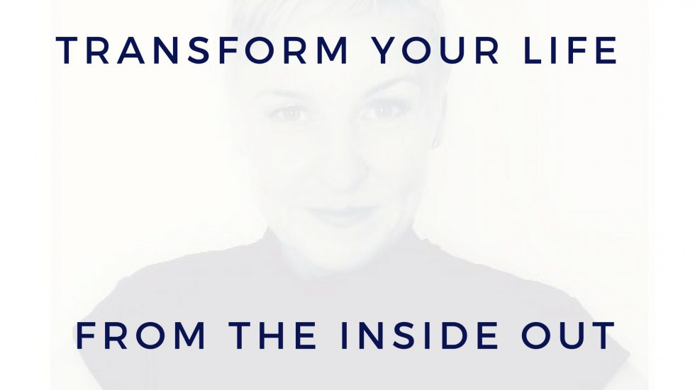 Transform your life from the inside out - Maria Erving