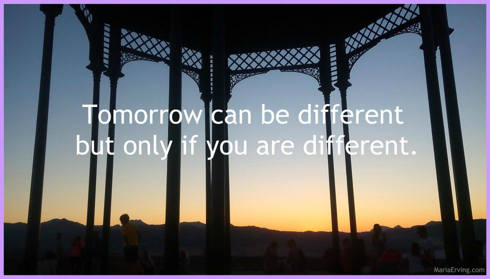 Tomorrow can be different