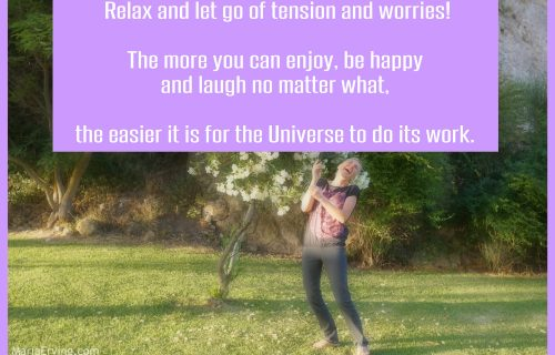 relax and let the universe do its work