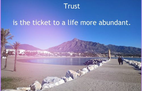 Trust is the key to a life more abundant