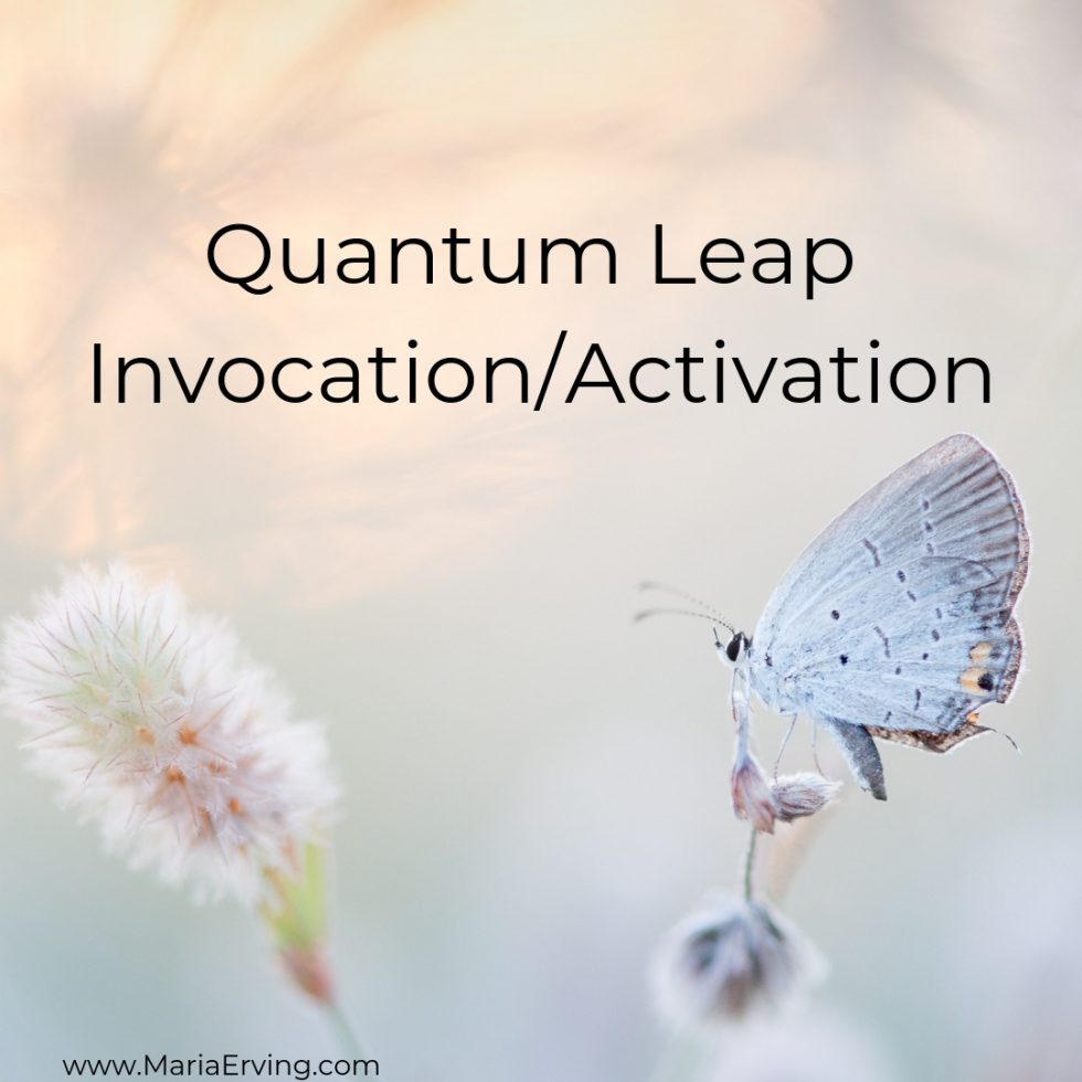 Quantum Leap Invocation/Activation