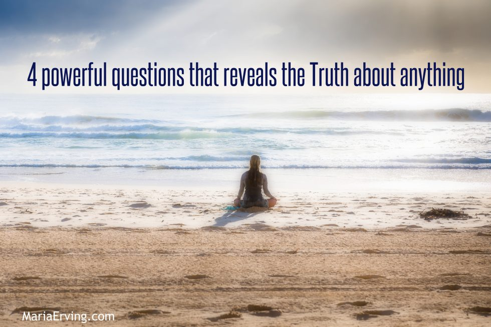 Can you handle the Truth? Ask these 4 powerful questions