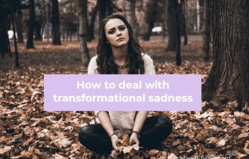 How to handle transformational sadness