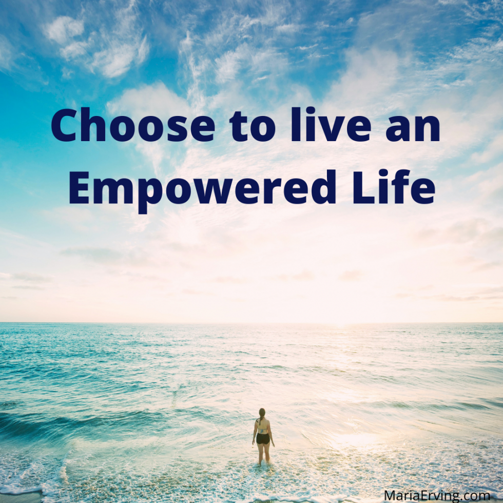 How to live an empowered life