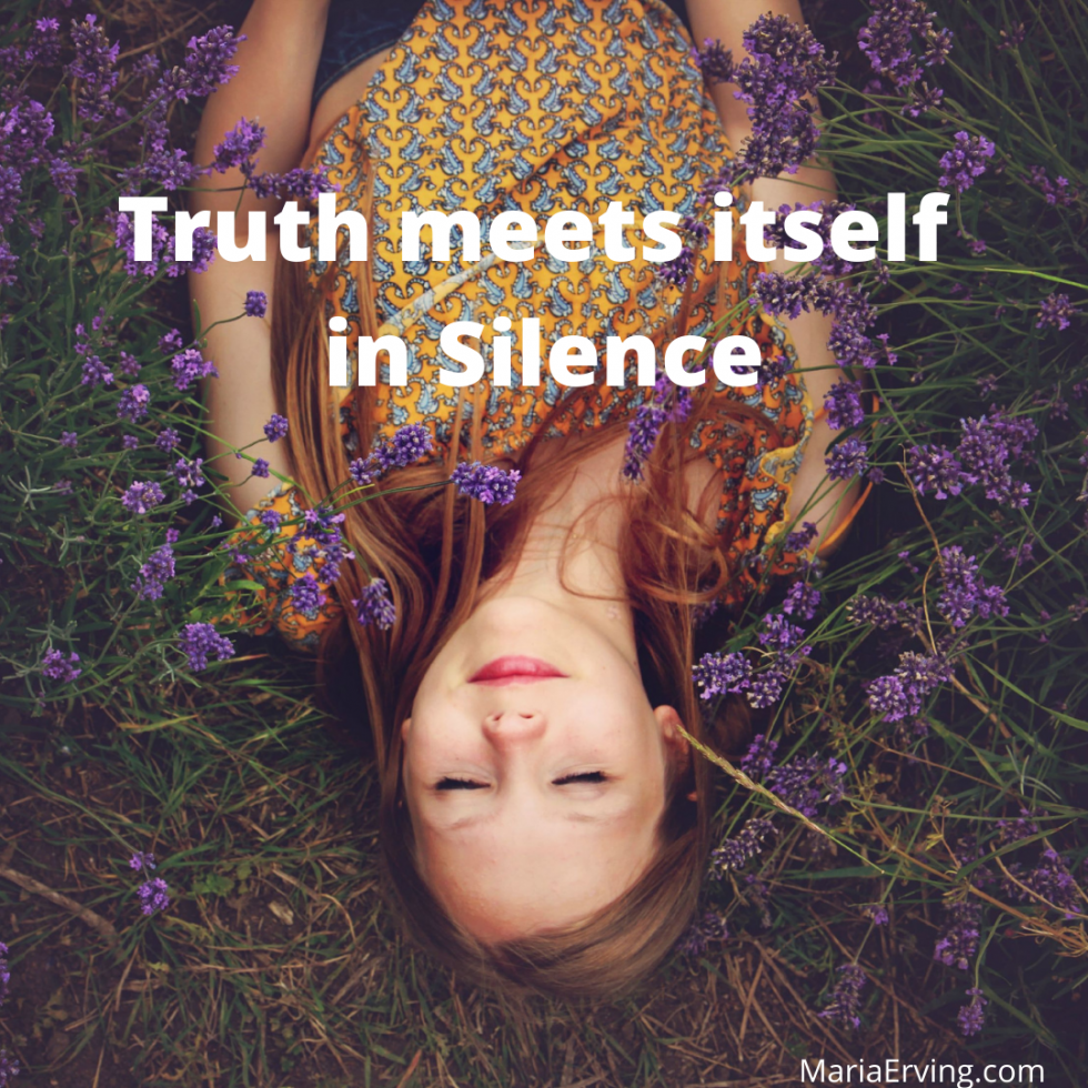 Truth meets itself in Silence