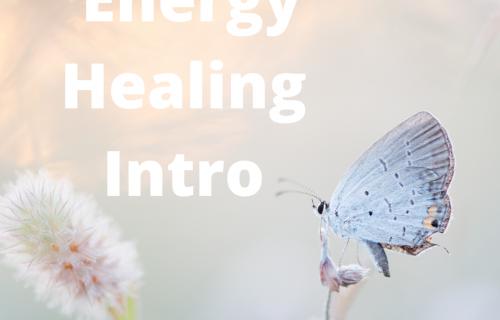 Energy healing intro, learn energy healing