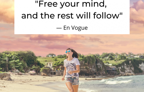 Free your mind, and the rest will follow