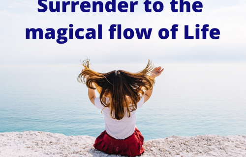 What surrender really is (surrender to the flow of Life)