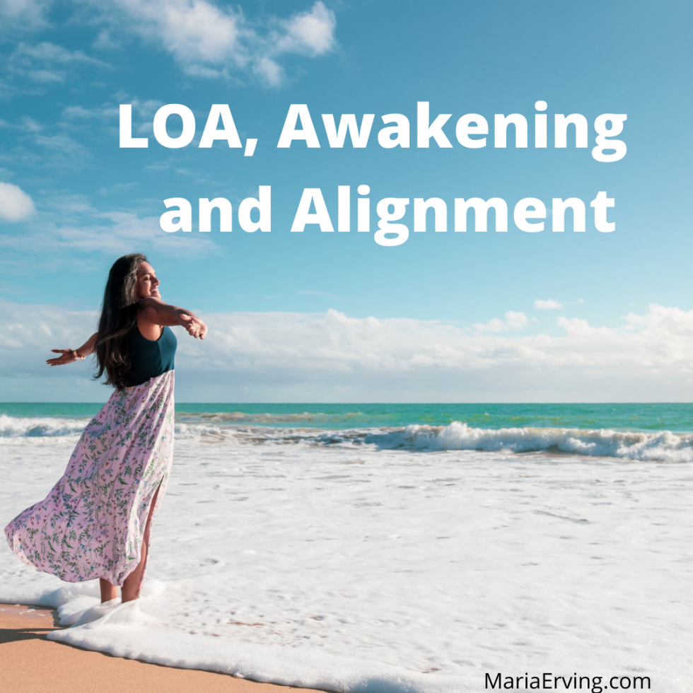 Law of attraction, awakening and alignment