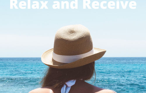 Relax and receive, law of attraction